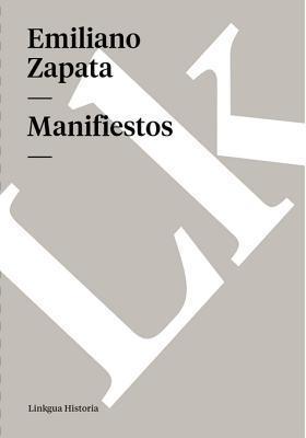 Manifiestos  by  Emiliano Zapata