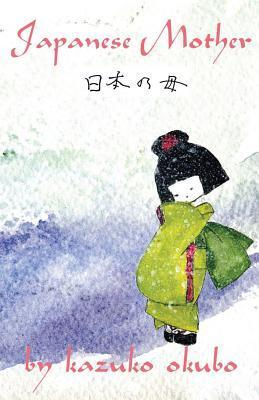 Japanese Mother  by  Kazuko Okubo