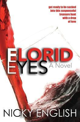 Florid Eyes  by  Nicky English