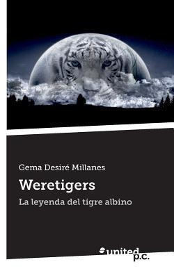 Weretigers  by  Gema Desire Millanes