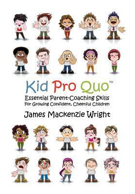 Kid Pro Quo  by  James MacKenzie Wright