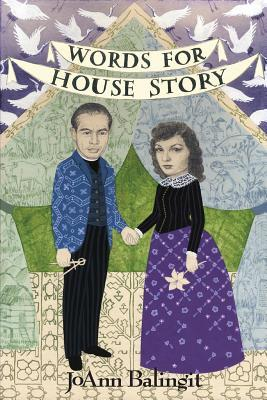 Words for House Story  by  JoAnn Balingit