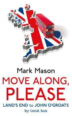 Move Along, Please  by  Mark Mason