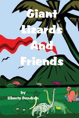Giant Lizards & Friends  by  Liberty Dendron