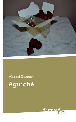 Aguiche  by  Marcel Damen