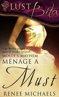 Menage a Must (Mollys Mayhem, #1)  by  Renee Michaels