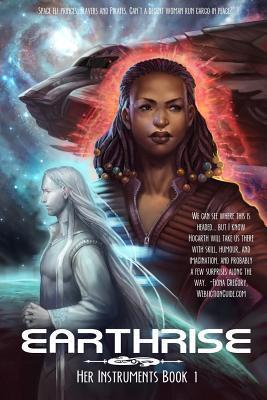 Earthrise (Her Instruments, #1) M.C.A. Hogarth