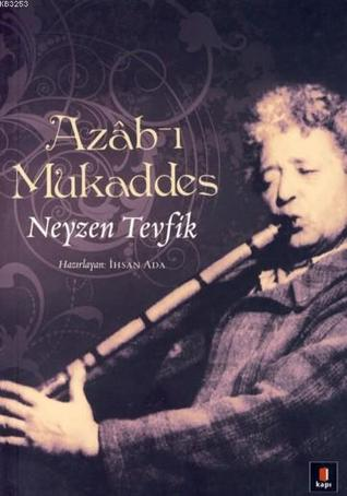 Azâb-ı Mukaddes  by  Neyzen Tevfik