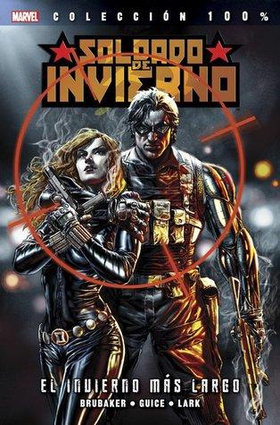 Soldado de Invierno #1: El Invierno más largo (Colección 100% Marvel Soldado de Invierno, #1)  by  Ed Brubaker