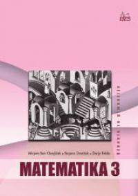 Matematika 3: učbenik za gimnazije Mirjam Bon Klanjšček