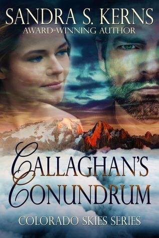 Callaghans Conundrum (Colorado Skies, #3) Sandra S. Kerns