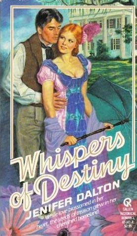 Whispers of Destiny Jenifer Dalton
