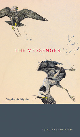 The Messenger Stephanie Pippin