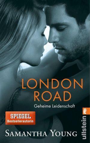 London Road - Geheime Leidenschaft (Edinburgh Love Stories, #2) Samantha Young