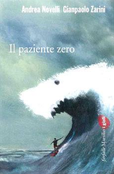 Il paziente zero  by  Andrea Novelli