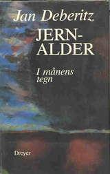 Jernalder: I månens tegn (Jernalder, #1) Jan Deberitz