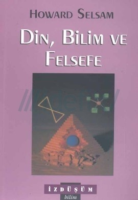 Din, Bilim ve Felsefe  by  Howard Selsam
