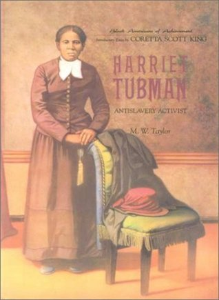 Harriet Tubman  by  M.W. Taylor