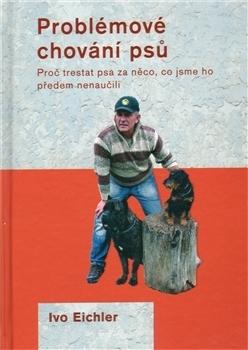 Problémové chování psů Ivo Eichler