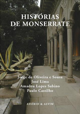 Histórias de Monserrate  by  Jorge de Oliveira e Sousa