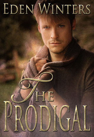 The Prodigal (The Angel of 13th Street, #1.5) Eden Winters