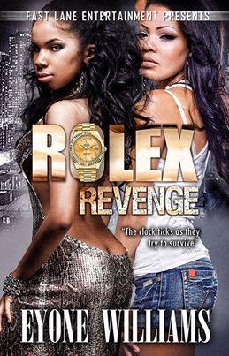 Rolex Revenge  by  Eyone Williams