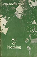 All or Nothing John Cowper Powys