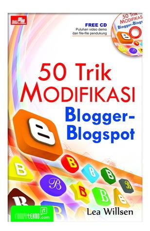 50 Trik Modifikasi Blogger-Blogspot Lea Willsen