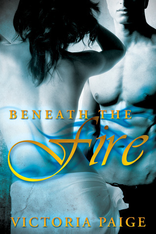 Beneath the Fire (Guardians, #1.5)  by  Victoria Paige