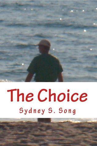 The Choice Sydney S. Song