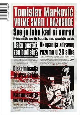 Vreme smrti i razonode Tomislav Marković