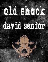 Old Shock  by  David Senior