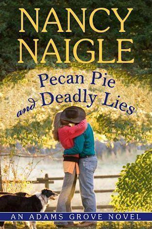 Pecan Pie and Deadly Lies (Adams Grove, #4)  by  Nancy Naigle
