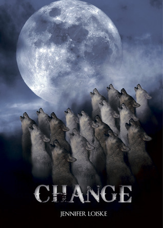 Change (Shape Shifter, #3) Jennifer Loiske