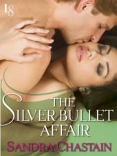 The Silver Bullet Affair: A Loveswept Classic Romance  by  Sandra Chastain