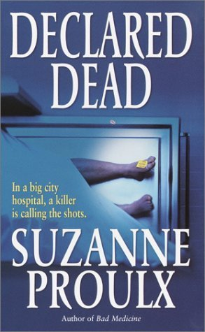 Declared Dead  by  Suzanne Proulx