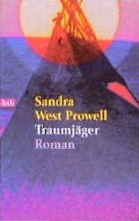 Traumjäger  by  Sandra West Prowell