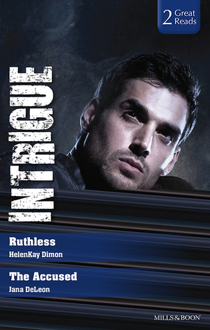 Intrigue Duo: Ruthless/The Accused  by  HelenKay Dimon