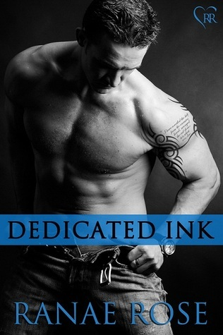 Dedicated Ink (Inked in the Steel City, #3) Ranae Rose