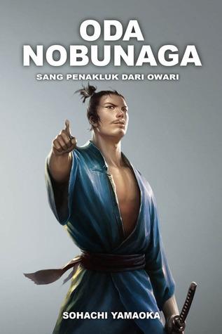 Oda Nobunaga  by  Sōhachi Yamaoka