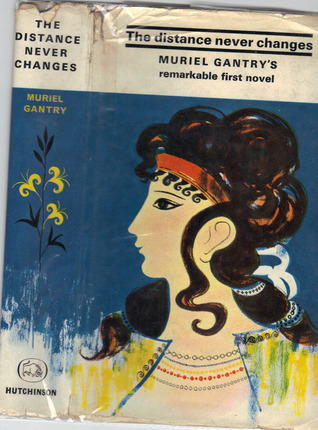 The distance never changes Muriel Gantry