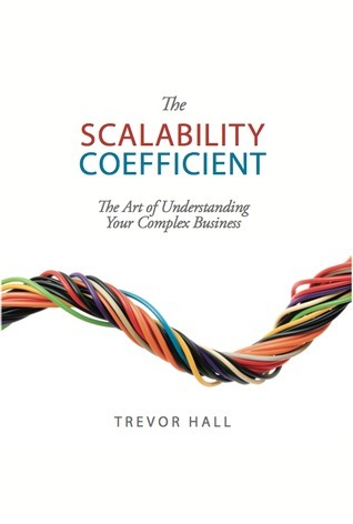 The Scalability Coefficient Trevor   Hall