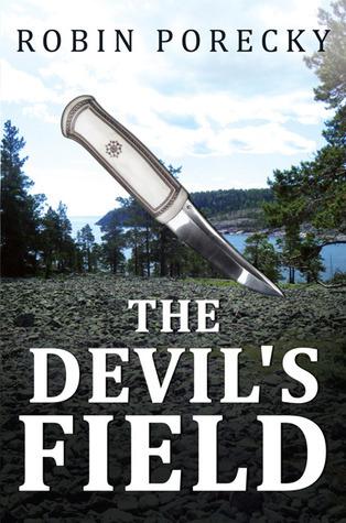 The Devils Field Robin Porecky