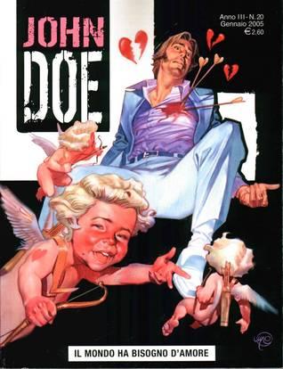 John Doe n. 20: Il mondo ha bisogno damore Roberto Recchioni