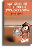 Moj šuknuti šukundjed svinjokradica Louis Sachar
