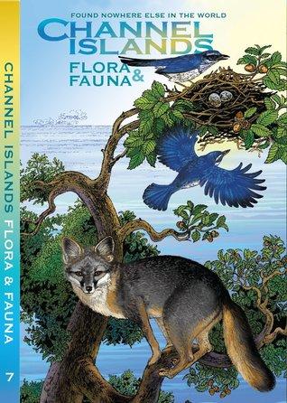 Channel Islands Flora & Fauna  (Weekend Naturalist Nature Guide Foldout #7) Dawn Navarro Ericson