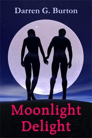 Moonlight Delight  by  Darren G. Burton