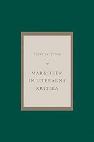 Marksizem in literarna kritika Terry Eagleton