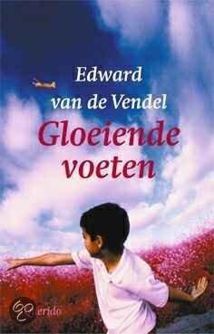 Gloeiende voeten  by  Edward van de Vendel