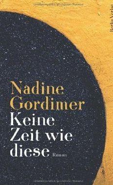 Keine Zeit wie diese Nadine Gordimer